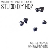What Do You Want to Learn at Studio DIY HQ? (Win Donuts!)