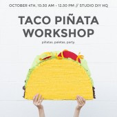 Taco Piñata Workshop for National Taco Day at Studio DIY HQ!