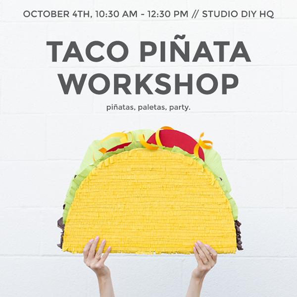 Studio DIY Taco Piñata Workshop