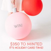 It's Holiday Card Time! (+ Win $350 to Minted!)
