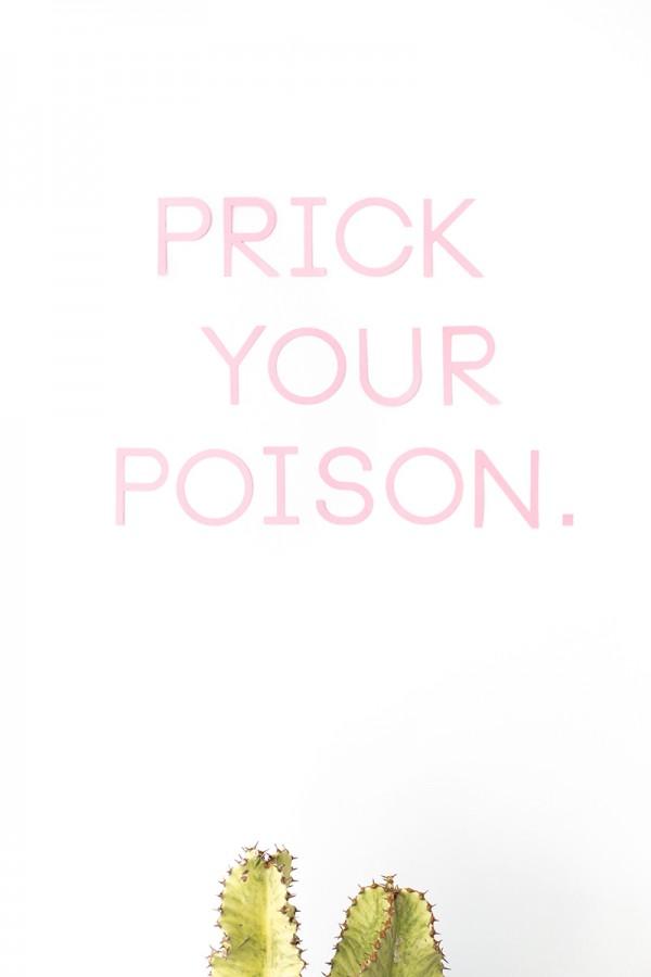 Prick Your Poison